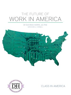 cover image of The Future of Work in America